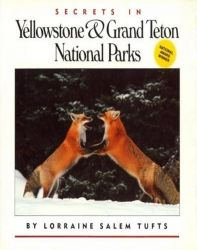 Secrets in Yellowstone&Grand Teton National Parks