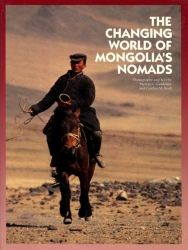 The Changing World of Mongolia's Nomads