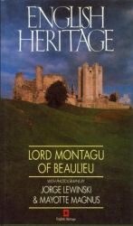 English Heritage / Lord Montagu Of Beaulieu