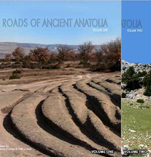 Roads Of Ancient Anatolia Volume 1-2