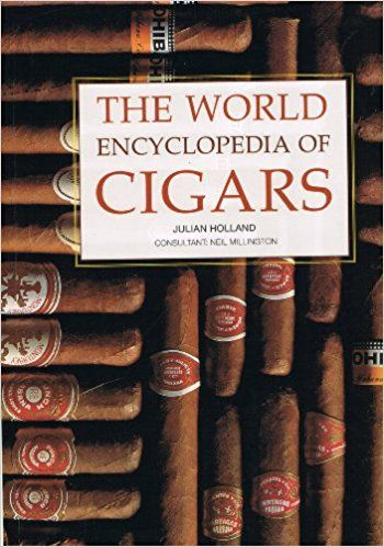The World Encyclopedia of Cigars